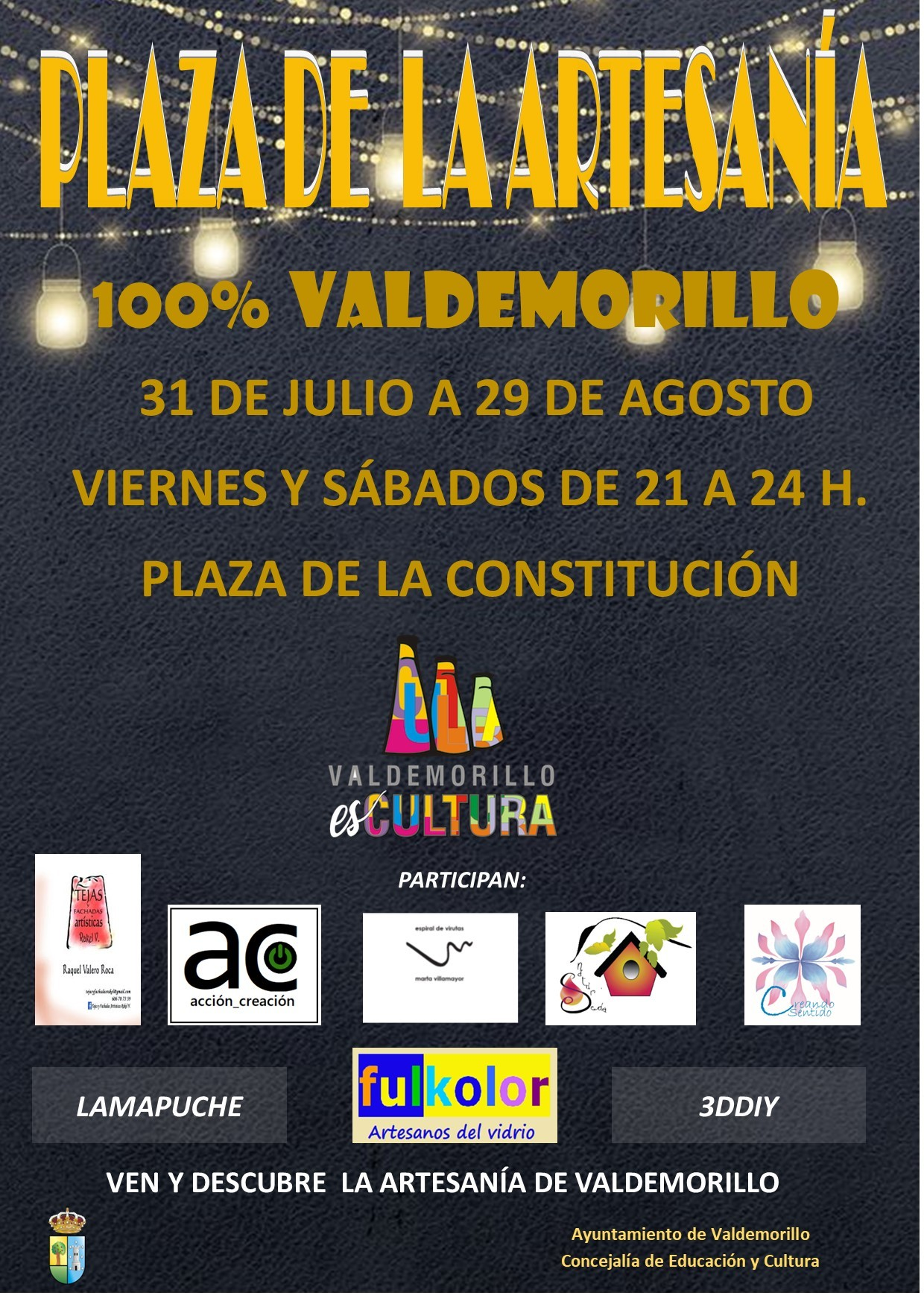 Valdemorillo invita a descubrir su  Plaza de la Artesanía. Todos los viernes y sábados,  del 31 al 29 de agosto,  la mayor variedad de piezas con sello 100% local  reunidas en pleno centro urbano