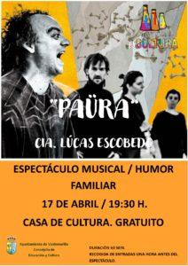 Preestreno de 'Paüra' en la Giralt Laporta  para ofrecer en primicia al público local este sábado 17 de abril  este espectáculo clownesco que muestra cómo afrontar el miedo desde el humor y la música