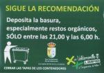 """La concejalía de Limpieza y Servicios pide a los vecinos que sigan la recomendación y depositen la basura, especialmente los restos orgánicos, """"únicamente"""" entre las 21,00 y las 6,00 horas"""