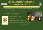 Siguen abiertas las inscripciones  para Caballo de Troya, el Club de Ajedrez de la Biblioteca Municipal